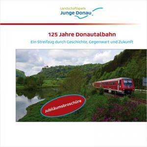 Cover Jubiläumsbroschüre 125 Jahre Donautalbahn