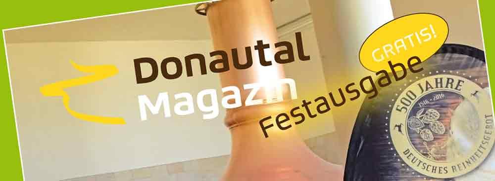 DonautalMagazin Festausgabe 500 Jahre Reinheitsgebot