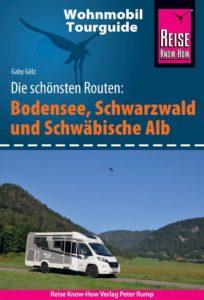 Wohnmobil Tourguide: Bodensee, Schwarzwald und Schwäbische Alb